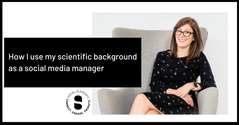 How I use my scientific background as a social media manager
