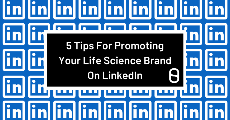 5 Tips For Promoting Your Life Science Brand On LinkedIn