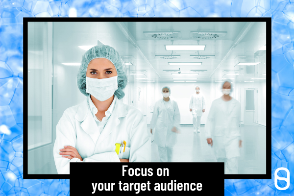 Focus on your target audience