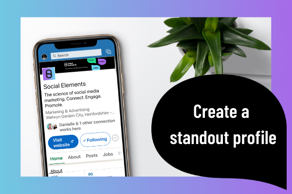 Stand out LinkedIn profile